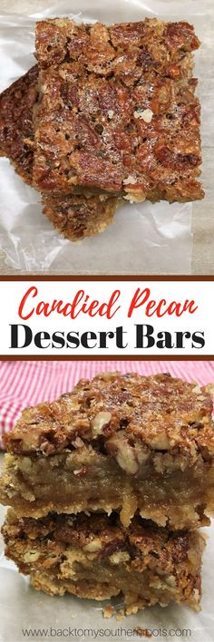 Candied Pecan Dessert Bars are an easy treat to make. The pecan bars are a delicious dessert for any time of the year, but especially the Thanksgiving and Christmas Holidays. Pecan Desserts, Pecan Recipes, Great Desserts, Fall Desserts, Cookie Recipes, Delicious Desserts, Dessert Recipes, Bar Recipes, Dessert Ideas