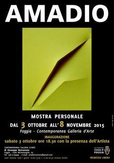 #Mostra personale di Giuseppe #Amadio dal 03 #ottobre 2015 al 08 #novembre 2015 a #Foggia (Fg)