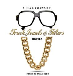"""DEF!NITION OF FRESH : K-Hill & Debonair P - Truck Jewels & Filters Remix ft. Sonyae & JSwiss...K-Hill gives his in house engineer, Brian K1dd the green light to release the remix of the title cut from his EP with producer Debonair P, """"Truck Jewels & Filters"""". This time around, enlists the talents of the up and coming firespitter femcee, Sonyae and Soulspazm recording artist, JSwiss. Download this one for free!!!"""
