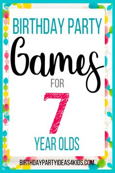 7th Birthday Party Games