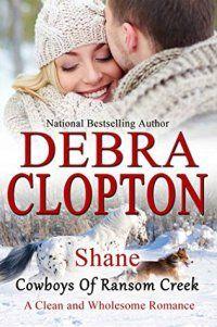 Shane by Debra Clopton (Cowboys of Ransom Creek #4)