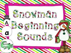 Snowman Beginning Sounds Sort Freebie....easy to cut...just use paper cutter!