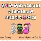 Celebrate Halloween with this secret message puzzle. Using the picture code, students will uncover the mystery message.  Two versions are included:...