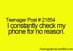 no reason? I think it is actually that I am hoping that someone, anyone will care enough to text me