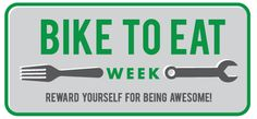 So much love for cyclists - click through for a list of locations where cyclists can get discounts during Bike To Eat week!