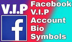 Facebook vip account bio symbols