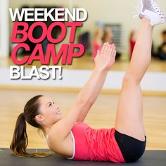 Weekend Boot Camp Blast is great workout to pump up your weekend!  #weekend #bootcamp #workout