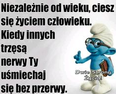 Sweet Texts, Smurfs, Lol, Mottos, Humor, Archie, Fictional Characters, Happy Life, Laughing So Hard