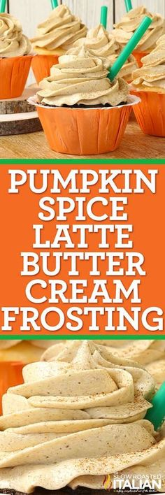Pumpkin Spice Latte Buttercream Frosting is a simple recipe for a rich and creamy icing with notes of espresso, pumpkin and the perfect spice mix this one is sure to be a favorite. on everything, including a spoon. Frosting Recipes, Buttercream Frosting, Cupcake Recipes, Dessert Recipes, Cupcakes, Cupcake Cakes, Cake Cookies, Pumpkin Recipes, Fall Recipes