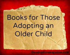 Books for Those Adopting an Older Child