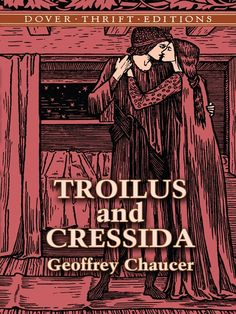 Troilus and Cressida by Geoffrey Chaucer  Frequently referred to as the first great English novel, this story of two lovers brims with romance, warfare, and betrayal. Set during the siege of Troy, the epic poem tells of Troilus, a Trojan prince who has fallen hopelessly in love with Cressida, the daughter of a Trojan priest who has defected to the Greeks.Remarkable for his beauty and bravery, Troilus is an engaging youth--noble, sensitive, and... #doverthrift #classiclit  ...