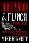 Underwood & Flinch...the best podnovel ever...