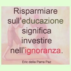 #educazione #ignoranza