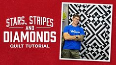 "Make a ""Stars, Stripes and Diamonds"" Quilt with Rob - YouTube"