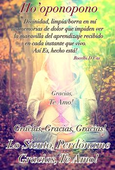 Oponopono Mantra, Serenity Quotes, Spanish Inspirational Quotes, Spanish Quotes, Beautiful Prayers, Spiritual Messages, Wise Quotes, Positive Attitude, Peace Of Mind
