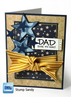 Dad, you're my hero!  Awesome masculine card that could be used for lots of occasions.  Love all the stars!  Card by Sandy Allnock of Operation Write Home