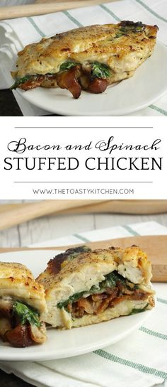 Bacon and Spinach Stuffed Chicken by The Toasty Kitchen