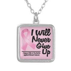 Breast Cancer I Will Never Give Up Necklaces  by cancerapparelgifts.com #breastcancerawareness #pinkribbonnecklace #awarenessjewelry