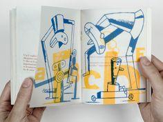 Alfabeto que no llega a la i texto de Bernardo Atxaga 32 páginas. 2 tintas sobre papel vegetal. 105 x 140 Barcelona, Federación de Asociaciones de Ilustradores Profesionales, 2001