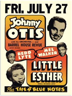 Johnny Otis Show with Little Esther. Band Posters, Music Posters, Old Rock, Blue Poster, Teddy Boys, Vintage Rock, Rockn Roll, Rhythm And Blues, Concert Posters