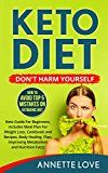 Free Kindle Book -   Keto Diet. Don't Harm Yourself: How To Avoid TOP 5 Mistakes on Ketogenic Diet, Keto Guide For Beginners, Meal Plan For Weight Loss, Cookbook and Recipes, ... (Low-carb, Ketosis, High-Fat, Paleo Diet)
