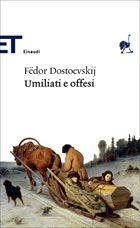 I miei libri... e altro di CiBiEffe: Fëdor  Dostoevskij - Umiliati e offesi (Униженные ...