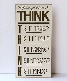 This Cream & Brown 'Before You Speak' Wall Sign is perfect! #zulilyfinds