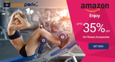 Enjoy!! Get Upto 35% OFF on Fitness Accessories from Amazon. #Fitness #Amazon #coupons #dealsperk # Accessories Get Deal Now