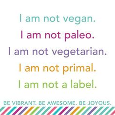 I like this sentiment! Don't label what foods you eat! Just eat healthy! @DAA_feed #healthyeating #nutrition #gym #pt