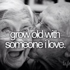 Bucket list : be a cute old happy couple :))