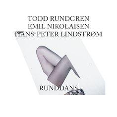 Stream Todd Rundgren, Emil Nikolaisen, & Hans-Peter Lindstrøm Runddans - Stereogum