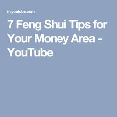 7 Feng Shui Tips for Your Money Area - YouTube