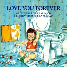 I have read this book to my children when they were babies. Recently my son gave me this book as a gift. I love you.    I'll love you forever,  I'll like you for always,  As long as I'm living  my baby you'll be. books-worth-reading
