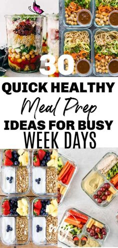 30 Quick & Easy Healthy Meal Prep Ideas 30 Easy healthy meal prep recipes for the week when you're trying to lose weight. Includes healthy recipes for breakfast, lunch, and dinner; meal prep for the week makes it easier to stick to a clean eating health plan.<br> Quick and easy healthy meal prep ideas for weight loss takes the guess work out of what to eat for breakfast, lunch, and dinner, especially on busy weekdays