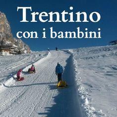 Ecco una piccola guida al Trentino con i bambini, con percorsi e passeggiate a misura di bambino. Anche in inverno. #trentinofamily