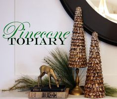 Pinecone Topiary Trees featuring Michelle from Sweet Something Designs {Handmade Holidays Project No.20} - bystephanielynn