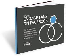 Free Guide: How to Engage Fans on Facebook