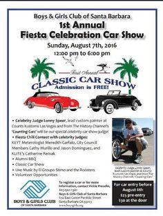 Santa Barbara Car show Fiesta 2016 Counting Cars, Boys And Girls Club, History Channel, Santa Barbara, Car Show, California, Celebrities, Free, Fiestas