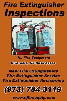 Fire Extinguisher Inspections Riverdale, NJ (973) 784-3119We're NJ Fire Equipment.. The Main Source for Fire Protection for New Jersey Businesses. Call Today!  We would love to hear from you.
