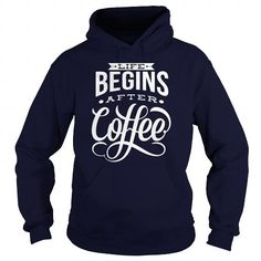 Awesome Tee Life begins after coffee T-Shirts