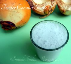 Tender Coconut Smoothie: Refreshing summer drink with tender coconut water. Recipe @ http://simpleindianrecipes.com/Home/Tender-Coconut-Smoothie.aspx