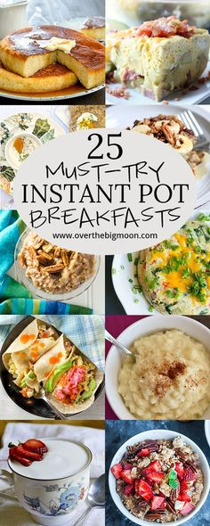 Are you obsessed with your Instant Pot like I am? Here are 25 Instant Pot Breakfasts worth trying!! | www.overthebigmoon.com
