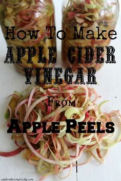 How to make Apple Cider Vinegar from Apple Peels. | areturntosimplicity.com