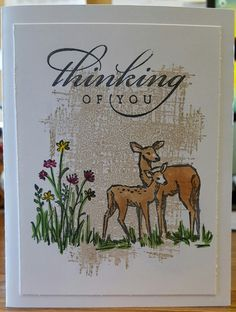 I stamped the background with You've Got This background stamp from Stampin' Up!  I had to stamp it off one time because the image was too dark.  I used Crumb Cake ink for the background.  I then stamped the Deer and flowers from SU In the Meadow using Momento Ink.  I colored it in using Copic markers then added the Thinking of You sentiment to the top.