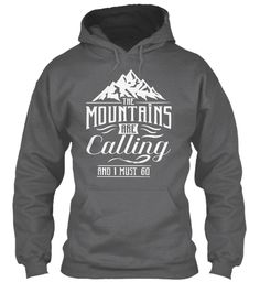 Mountains Shirt! Limited Edition. Dark Heather T-Shirt Front
