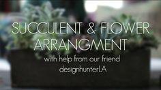 Succulent & Flower Arrangement