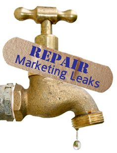 ArtBizCoach recommends you locate and repair leaks in your marketing.