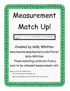 Customary and Metric Measurement Match Up! - Kelly Whittier - TeachersPayTeachers.com  FREE DOWNLOAD