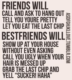 ain't this the truth! These are the best Friends! Great Quotes, Quotes To Live By, Inspirational Quotes, Awesome Quotes, Love My Best Friend, Best Friends, Friends Forever, Best Friend Sayings, Bestest Friend