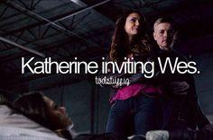 Katherine inviting Wes